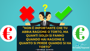 right or wrong citazioni trader famosi